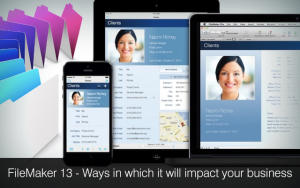 FileMaker 13 - Ways in which it will impact your business